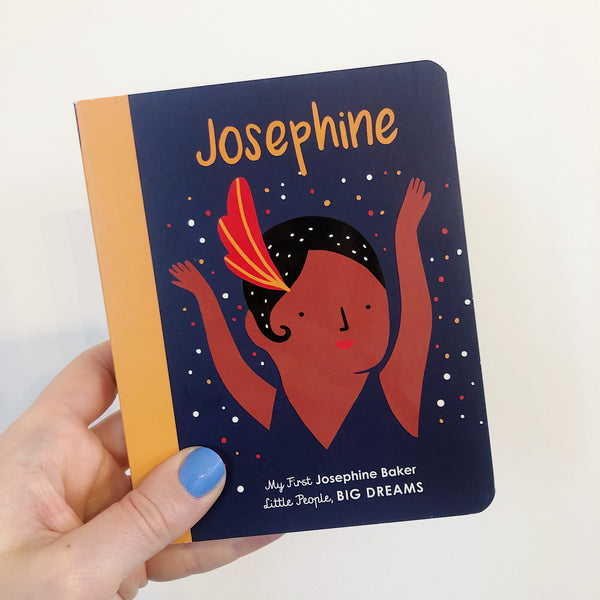 LITTLE PEOPLE, BIG DREAMS: JOSPEHINE BAKER - BOARDBOOK