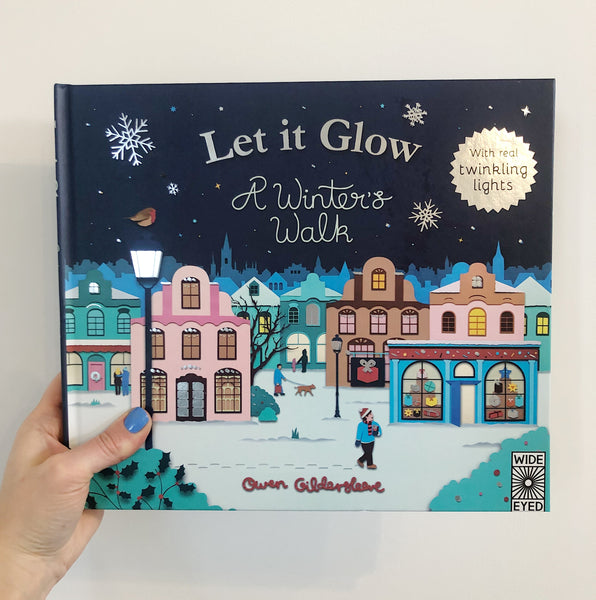 LET IT GLOW - A WINTERS WALK