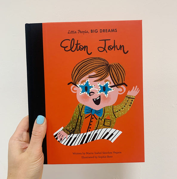 LITTLE PEOPLE, BIG DREAMS: ELTON JOHN - HARDBACK