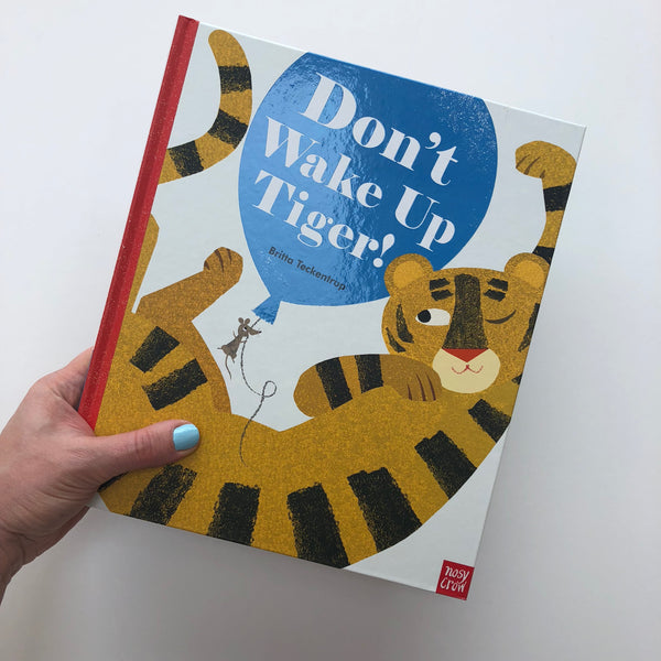 Don't Wake Up Tiger - Britta Teckentrup