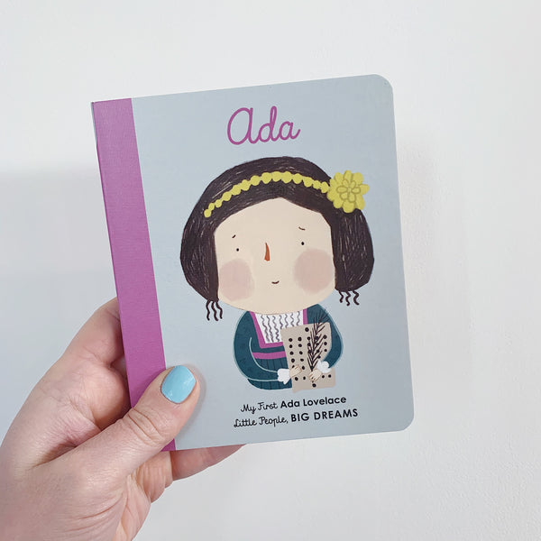 LITTLE PEOPLE, BIG DREAMS: ADA LOVELACE - BOARDBOOK