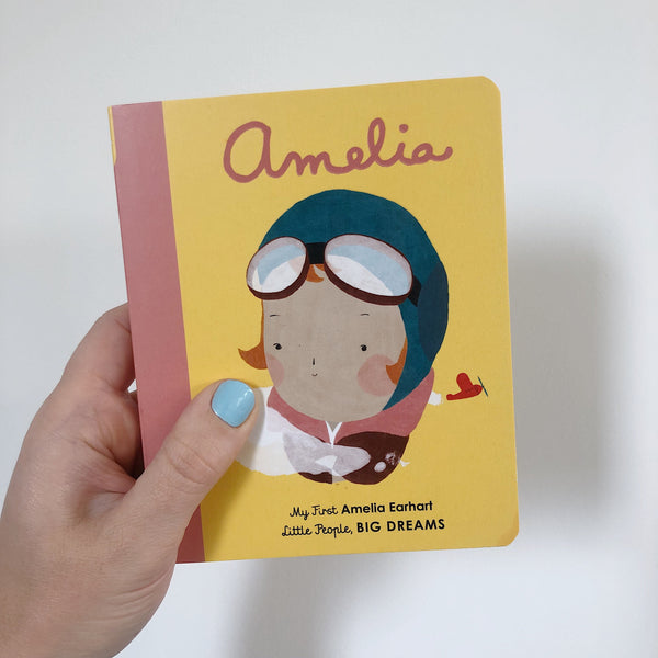 LITTLE PEOPLE, BIG DREAMS: AMELIA EARHART - BOARDBOOK