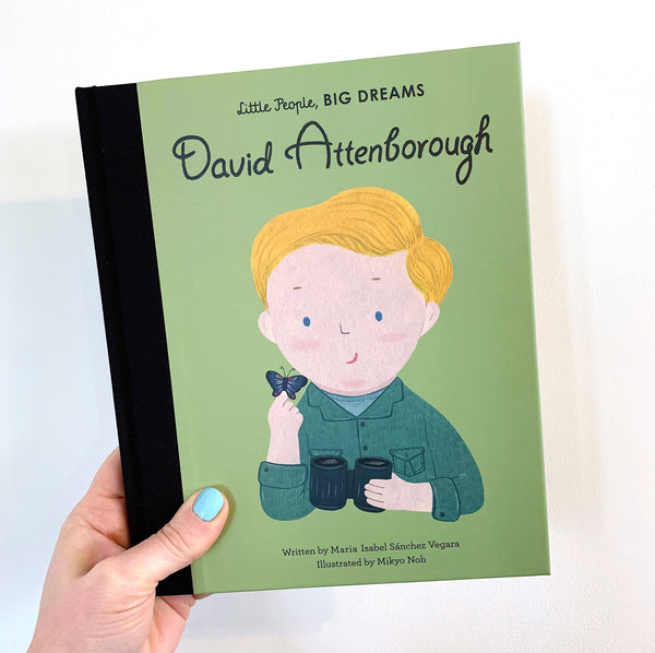 LITTLE PEOPLE, BIG DREAMS: DAVID ATTENBOROUGH - HARDBACK