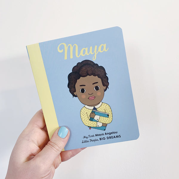 LITTLE PEOPLE, BIG DREAMS: MAYA ANGELOU - BOARDBOOK