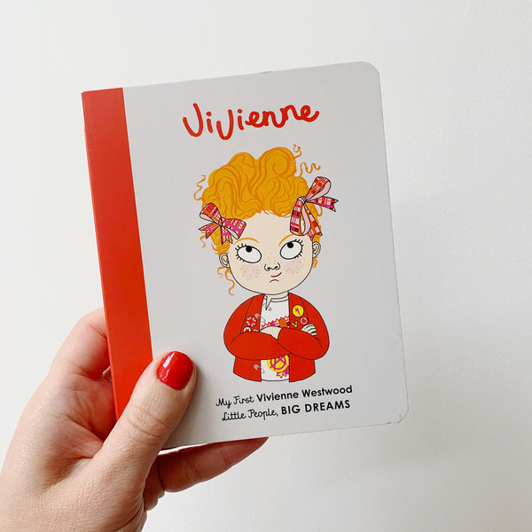 LITTLE PEOPLE, BIG DREAMS: VIVIENNE WESTWOOD - BOARDBOOK