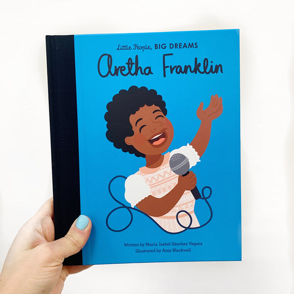 LITTLE PEOPLE, BIG DREAMS: ARETHA FRANKLIN - HARDBACK