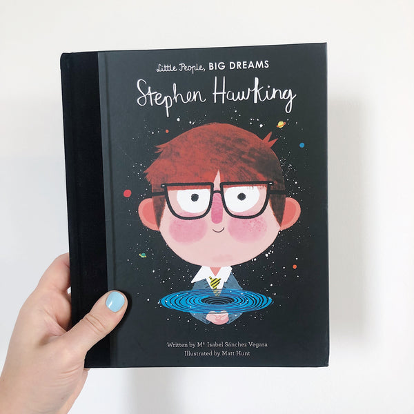 LITTLE PEOPLE, BIG DREAMS: STEPHEN HAWKING - HARDBACK
