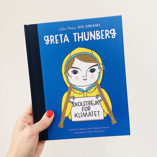 LITTLE PEOPLE, BIG DREAMS: GRETA THUNBERG - HARDBACK