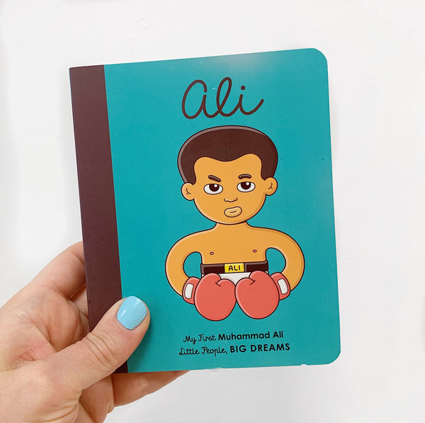 LITTLE PEOPLE, BIG DREAMS: ALI - BOARDBOOK