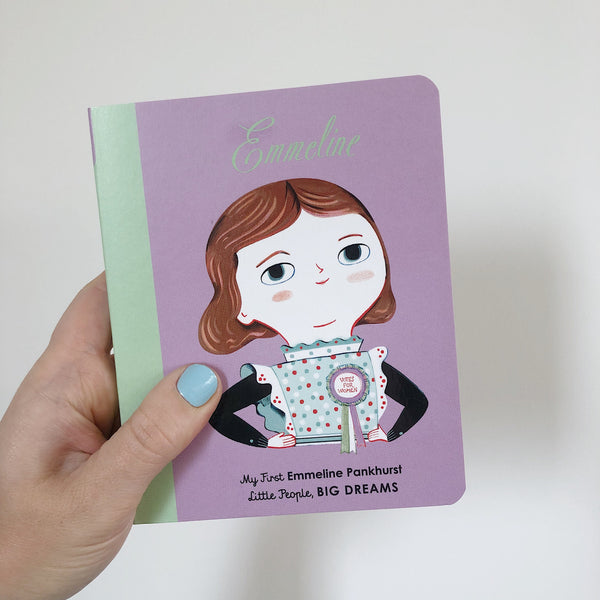 LITTLE PEOPLE, BIG DREAMS: EMMELINE PANKHURST - BOARDBOOK
