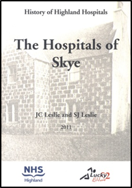 History of Highland Hospitals - The Hospitals of Skye