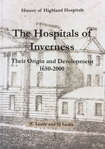 History of Highland Hospitals - The Hospitals of Inverness