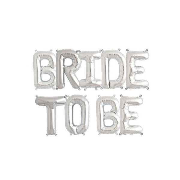 BRIDE TO BE - Silver 16 inch Foil Letter Pack  Balloons Hello Party - All you need to make your party perfect! - Hello Party