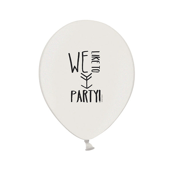 We like to party slogan balloons