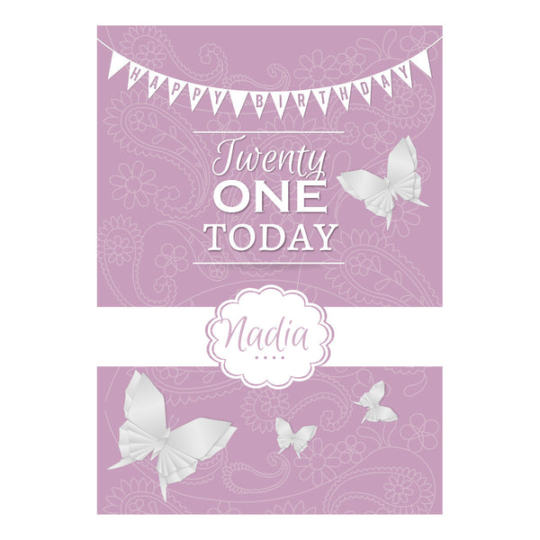 Twenty One Today Poster <br/> with a space for your name or message