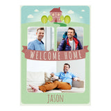 Welcome Home Poster <br/> with spaces for 3 photos and your name or message