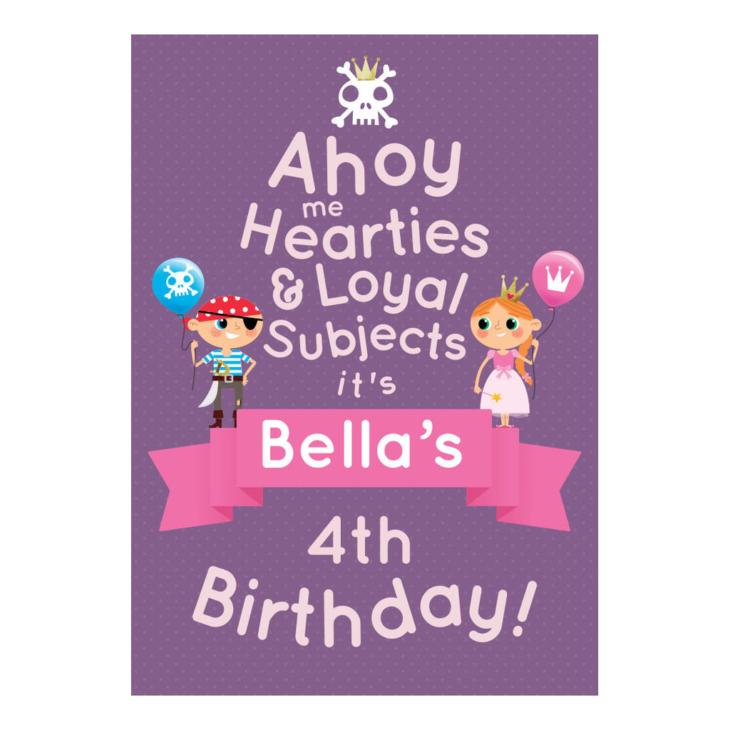 Pirate & Princess Party Poster <br/> with a space for your name and age