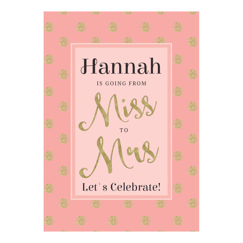 Miss to Mrs Poster <br/> with a space for your name or message