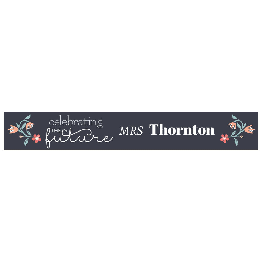 The Future Mrs...Banner <br/> with a space for a name or message