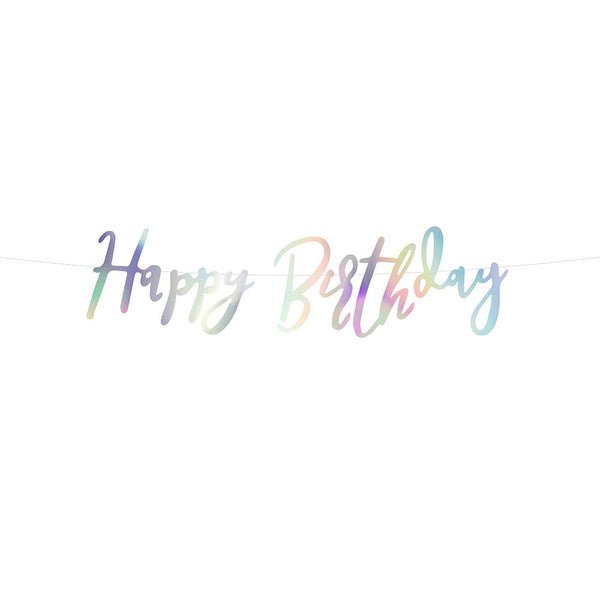 Iridescent Happy Birthday Script Banner  Garland Party Deco - Hello Party
