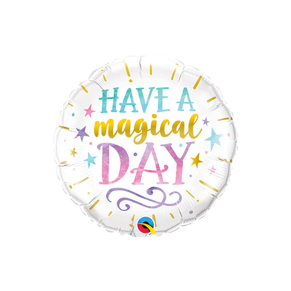 Have a Magical Day Round Foil Balloon
