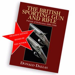 Signed Edition: The British Sporting Gun and Rifle - Donald Dallas - Holt's Shop