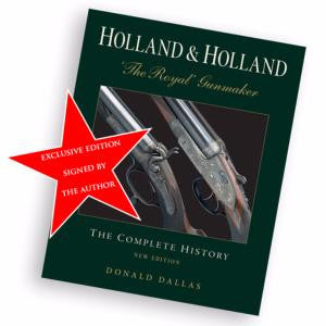 Signed Edition: Holland & Holland 'The Royal' Gunmaker - Donald Dallas - Holt's Shop