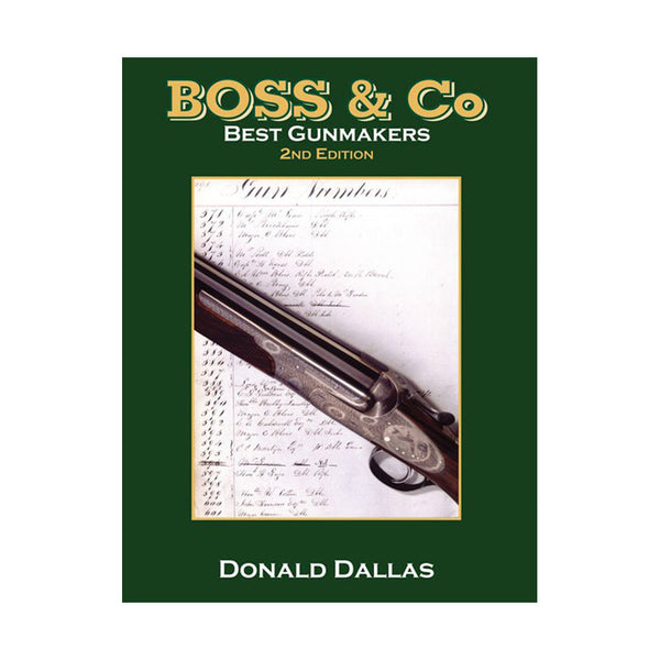 Boss & Co. Best Gunmakers -  Donald Dallas - Holt's Shop