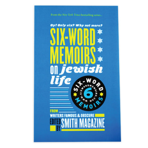 Six-Word Memoirs On Jewish Life: The Book by Larry Smith - Jewish Gifts, Collectibles and Judaica | Reboot Shop