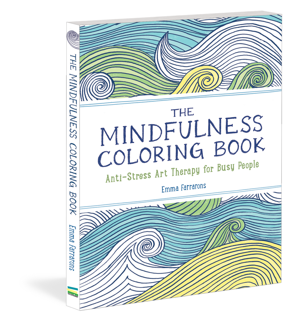 The Mindfulness Coloring Book Anti-Stress Art Therapy for Busy People By Emma Farrarons - Jewish Gifts, Collectibles and Judaica | Reboot Shop