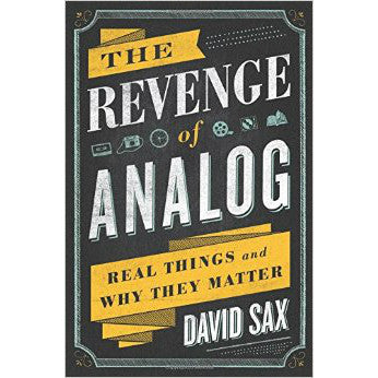 The Revenge of Analog: Real Things and Why They Matter by David Sax - Jewish Gifts, Collectibles and Judaica | Reboot Shop