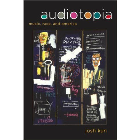 Audiotopia by Josh Kun - Jewish Gifts, Collectibles and Judaica | Reboot Shop