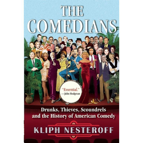 The Comedians: Drunks, Thieves, Scoundrels, and the History of American Comedy by Kliph Nesteroff - Jewish Gifts, Collectibles and Judaica | Reboot Shop