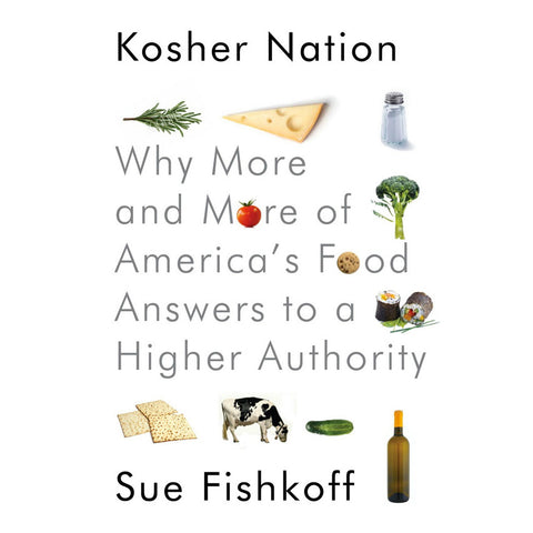 Kosher Nation: Why More and More of America's Food Answers to a Higher Authority by Sue Fishkoff - Jewish Gifts, Collectibles and Judaica | Reboot Shop
