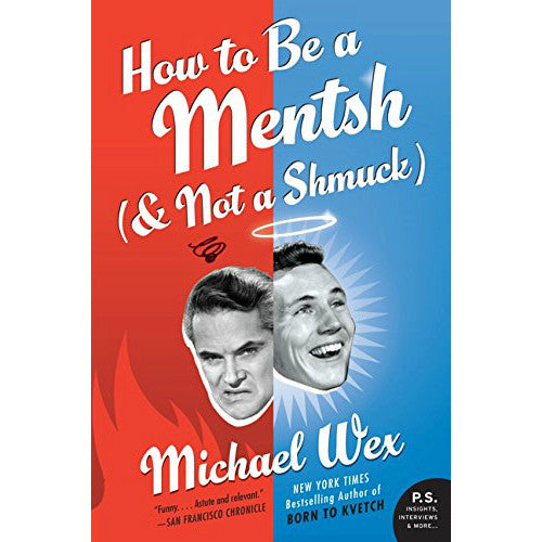 How to Be a Mentsh (and Not a Shmuck) by Michael Wex - Jewish Gifts, Collectibles and Judaica | Reboot Shop