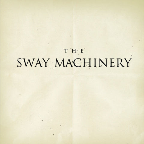 The Sway Machinery: The Sway Machinery EP
