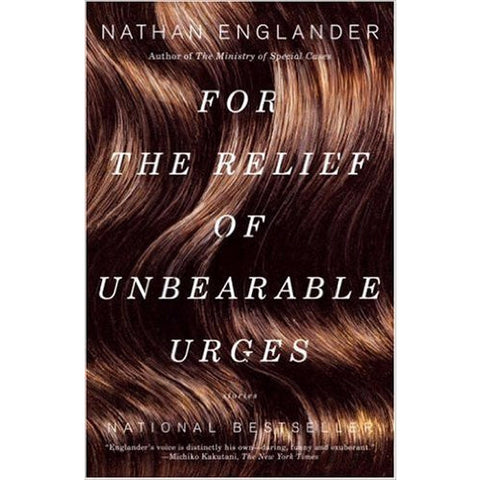 For the Relief of Unbearable Urges: Stories by Nathan Englander - Jewish Gifts, Collectibles and Judaica | Reboot Shop