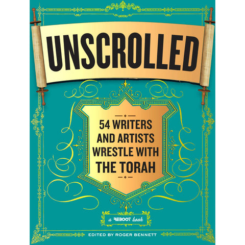 Unscrolled, edited by Roger Bennett - Jewish Gifts, Collectibles and Judaica | Reboot Shop