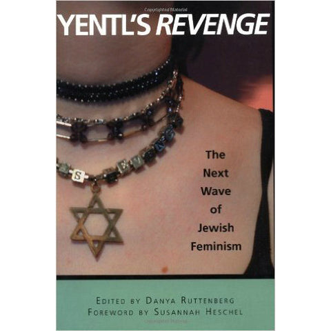 Yentl's Revenge: The Next Wave of Jewish Feminism, edited by Danya Ruttenberg - Jewish Gifts, Collectibles and Judaica | Reboot Shop