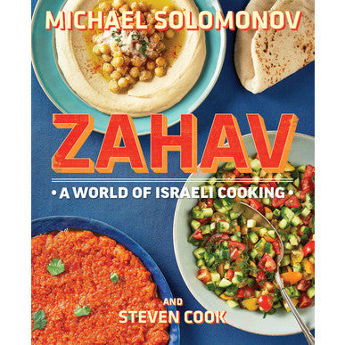 Zahav: A World of Israeli Cooking by Michael Solomonov
