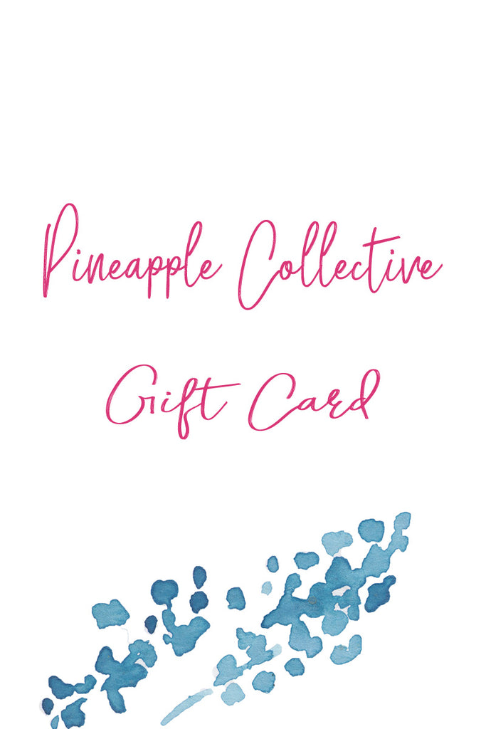 Gift Cards - Pineapple Collective
