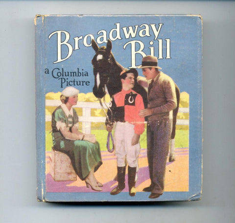 Broadway Bill     Big Little Book     1935