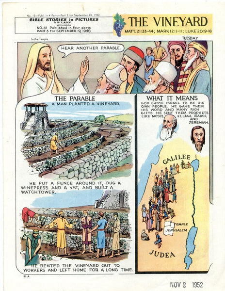 Bible Stories in Pictures #13 Part 3    September 28 1952     The Vineyard