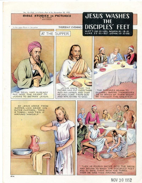 Bible Stories in Pictures #15 Part 4    November 30 1952     Jesus Washed the Disciples Feet