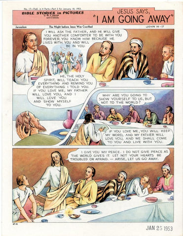 Bible Stories in Pictures #17 Part 3    January 18 1953     Jesus Says I Am Going Away