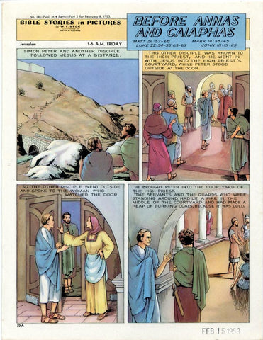 Bible Stories in Pictures #18 Part 2    February 8 1953     Before Annas and Caiaphas
