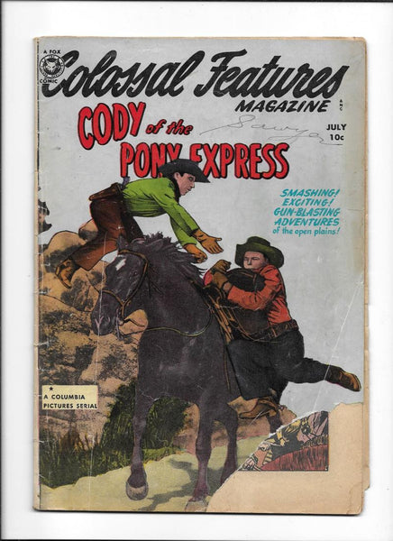 COLOSSAL FEATURES MAGAZINE #34 [1950 GD-] 'CODY OF THE PONY EXPRESS'