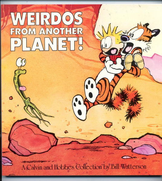 Calvin and Hobbes    Weirdos From Another Planet    Bill Watterson   1990