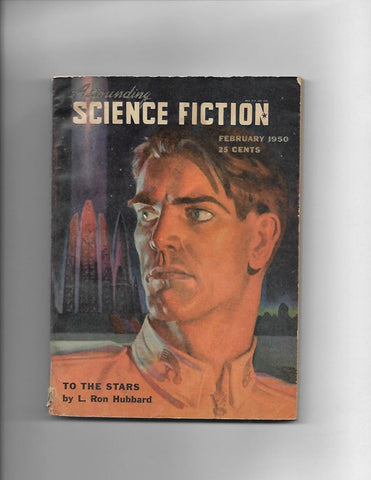 Astounding Science Fiction Feb 1950 L Ron Hubbard Story!