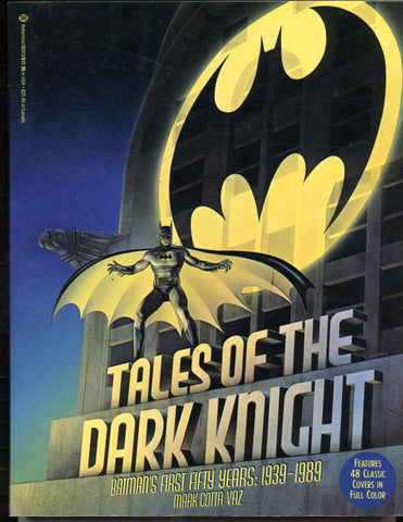 Tales of the Dark Knight: Batman's First Fifty Years   1939-1989